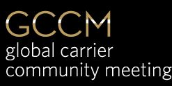 GCCM Carrier Community 2015 in London